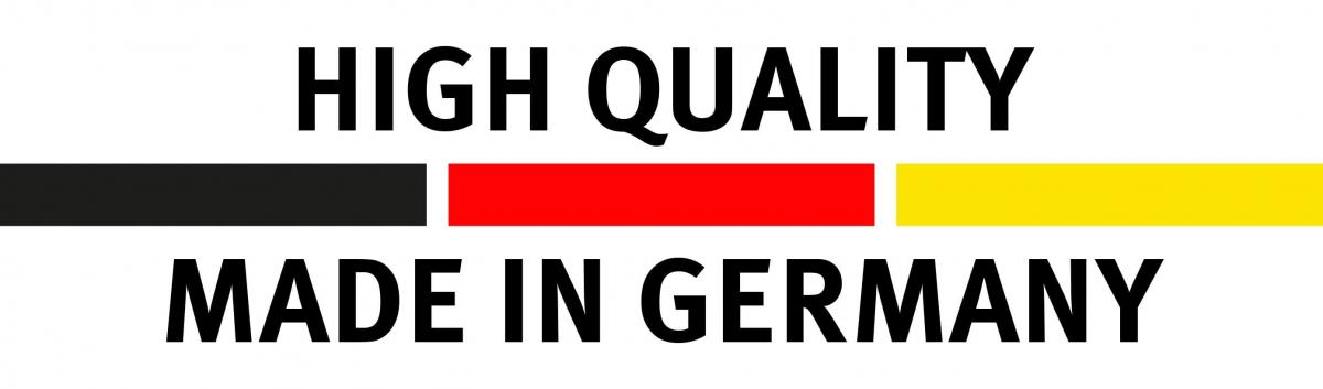 Hogh Quality - Made in Germany